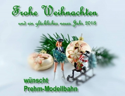 Merry Christmas and a happy new year - Prehm-Modellbahn